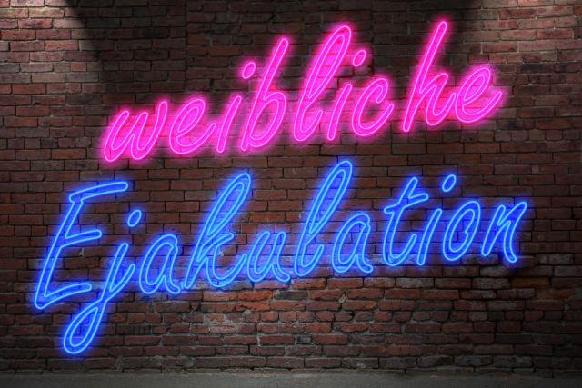 Neonschrift: weibliche Ejakulation