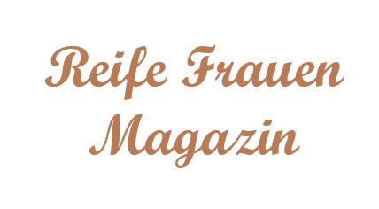 Schriftzug: Reife Frauen Magazin