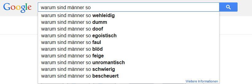 Anzeige Google Autosuggest: warum sind männer so